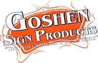 Goshen Sign Products | West Chester | Signs | Banners | Lettering
